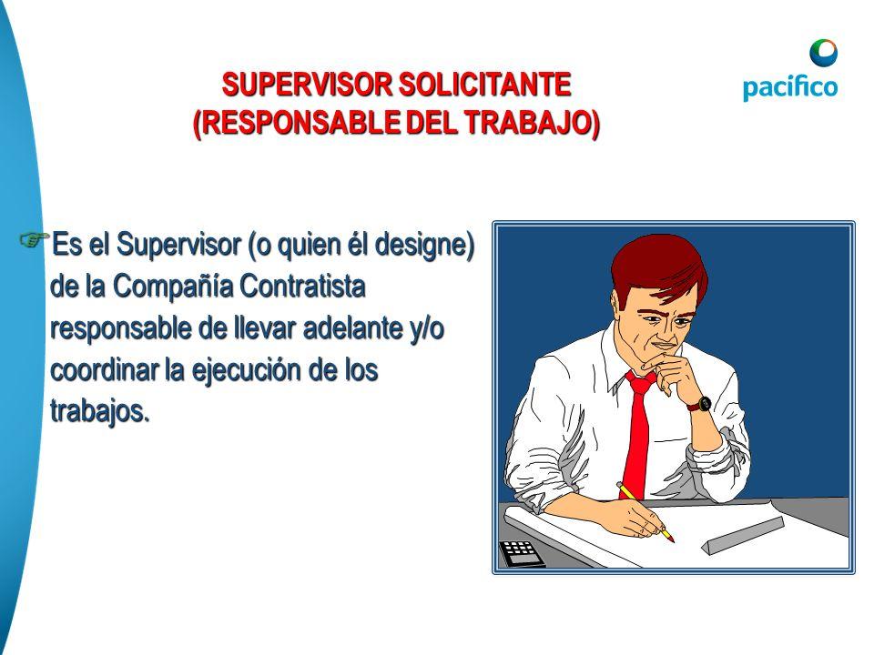 Es el Supervisor (o quien él designe) de la Compañía Contratista responsable de llevar adelante y/o coordinar la ejecución de los trabajos. Es el Supe