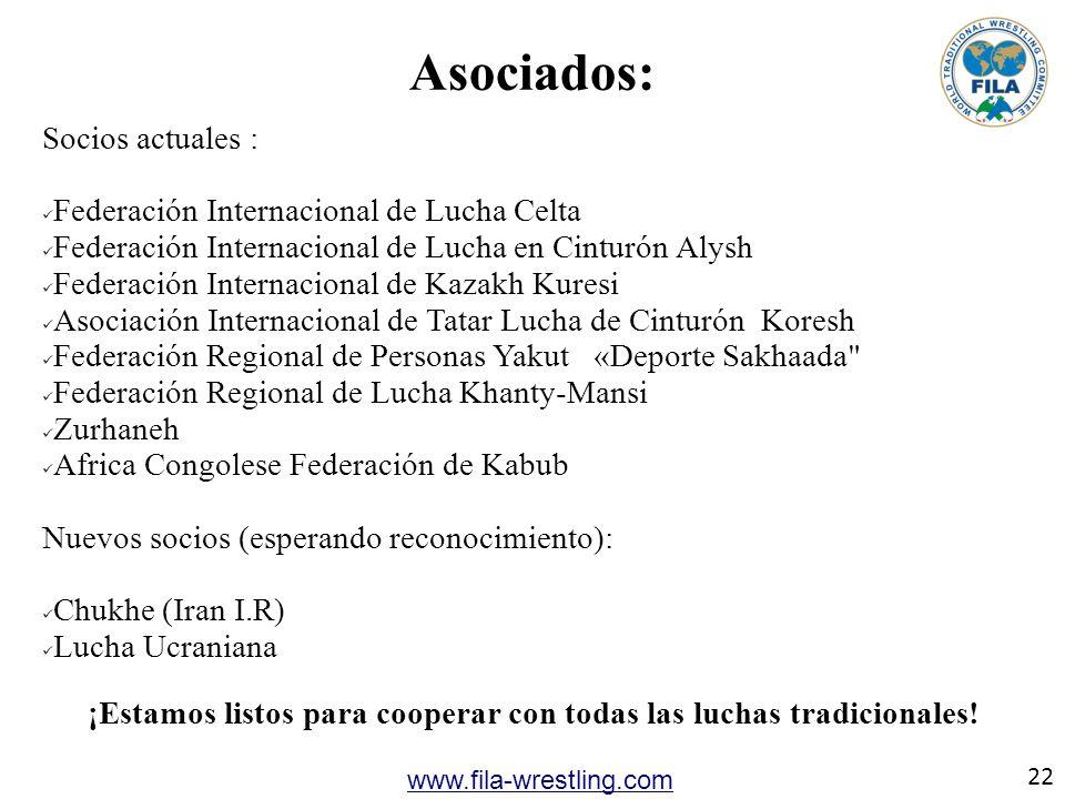 22 www.fila-wrestling.com Asociados: Socios actuales : Federación Internacional de Lucha Celta Federación Internacional de Lucha en Cinturón Alysh Fed