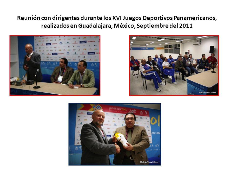 Reunión con dirigentes durante los XVI Juegos Deportivos Panamericanos, realizados en Guadalajara, México, Septiembre del 2011