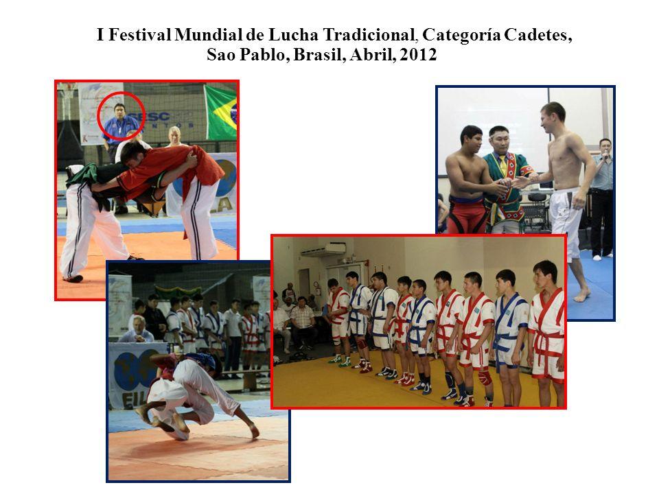 I Festival Mundial de Lucha Tradicional, Categoría Cadetes, Sao Pablo, Brasil, Abril, 2012 AA