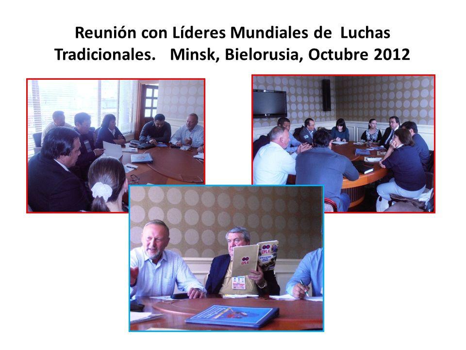Reunión con Líderes Mundiales de Luchas Tradicionales. Minsk, Bielorusia, Octubre 2012