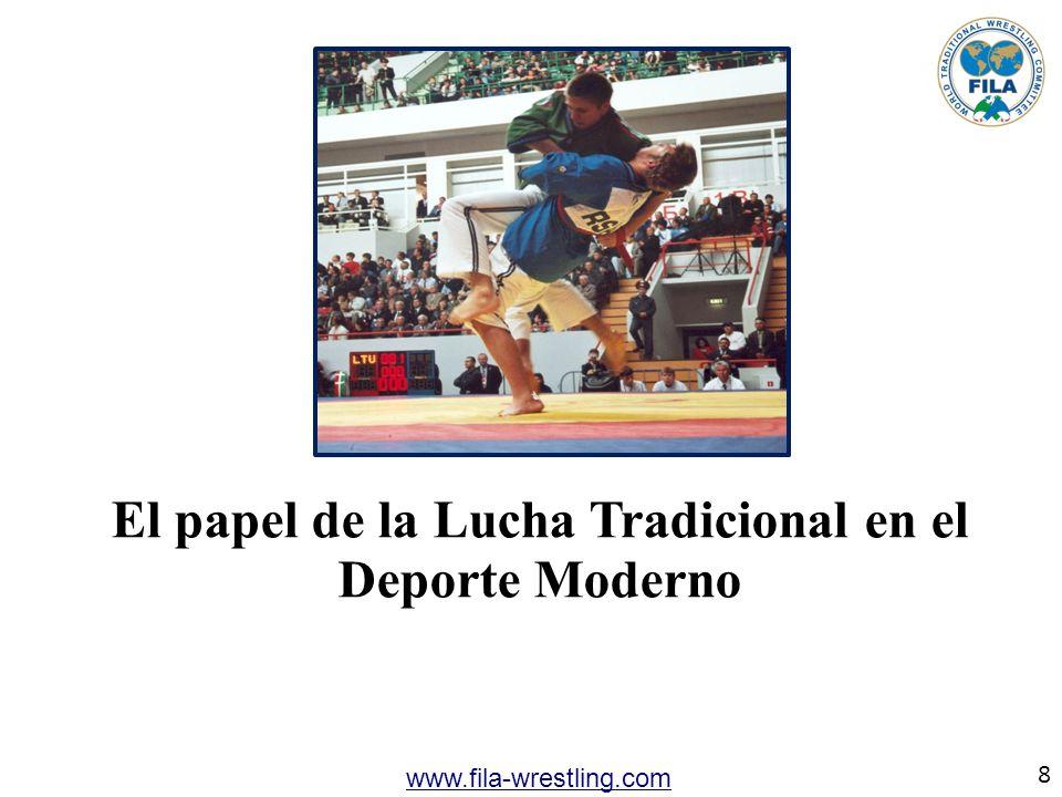 El papel de la Lucha Tradicional en el Deporte Moderno 8 www.fila-wrestling.com