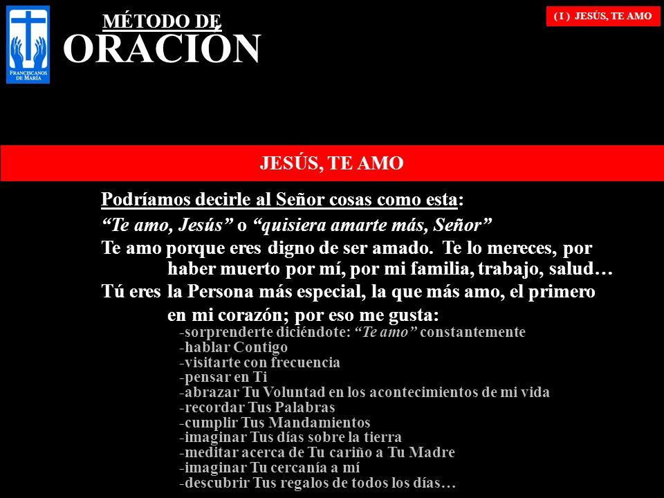 ( I ) JESÚS, TE AMO Podríamos también decirle al Señor cosas como estas otras: En 1,200 d.C.