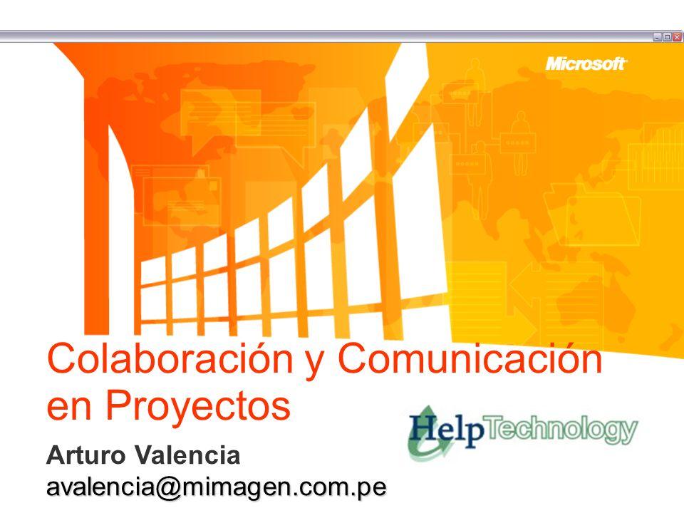 Colaboración y Comunicación en Proyectos Arturo Valenciaavalencia@mimagen.com.pe