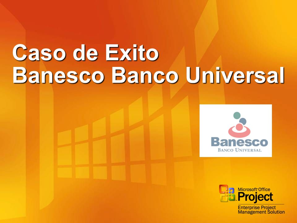 Caso de Exito Banesco Banco Universal