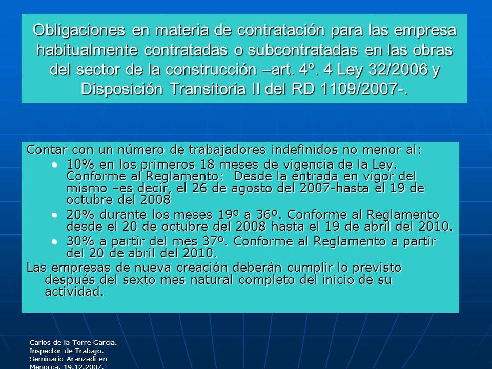 Carlos de la Torre Garcia. Inspector de Trabajo. Seminario Aranzadi en Menorca. 19.12.2007. Obligaciones en materia de contratación para las empresa h