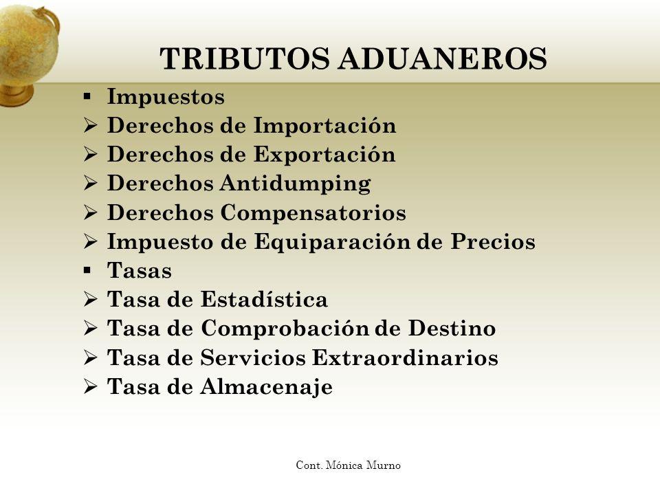 DERECHOS DE EXPORTACIÓN Clasificación Indirecto Real De Frontera o Externo Fijo o Proporcional Cont.