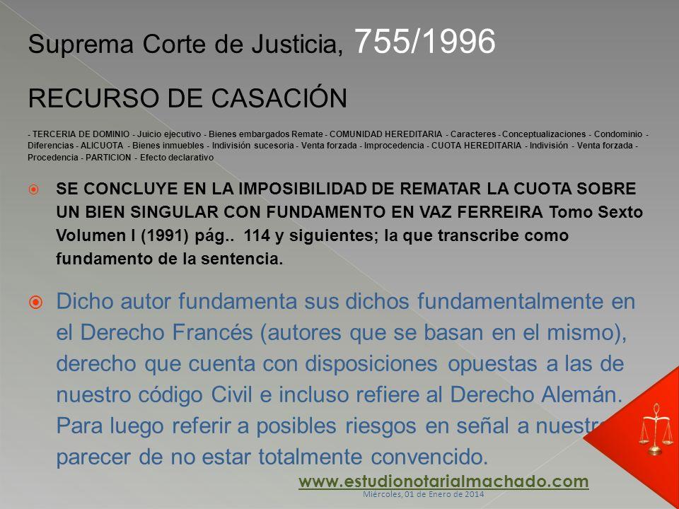 Suprema Corte de Justicia, 755/1996 RECURSO DE CASACIÓN - TERCERIA DE DOMINIO - Juicio ejecutivo - Bienes embargados Remate - COMUNIDAD HEREDITARIA -