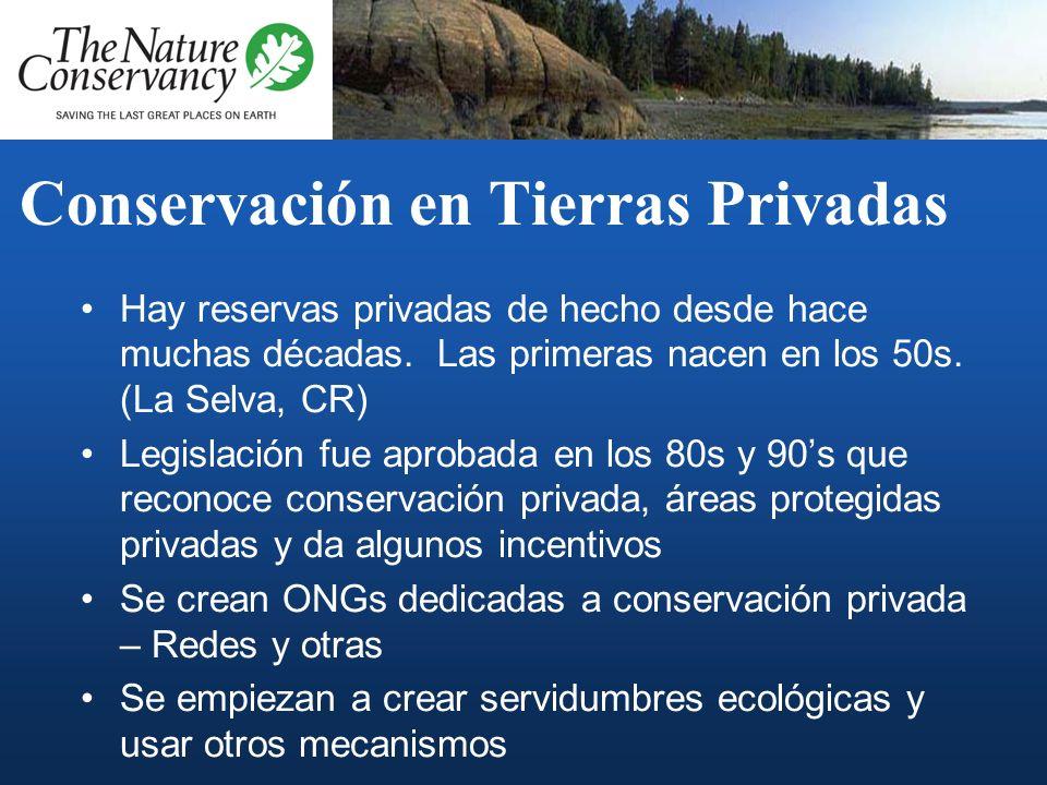 ¿ Qué es la Conservacion de Tierras Privadas ? Es un proceso de trabajo en la identificación e implementación de acciones concretas voluntarias de con
