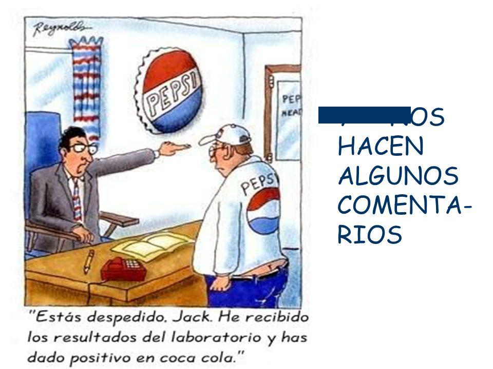 Y NOS HACEN ALGUNOS COMENTA- RIOS