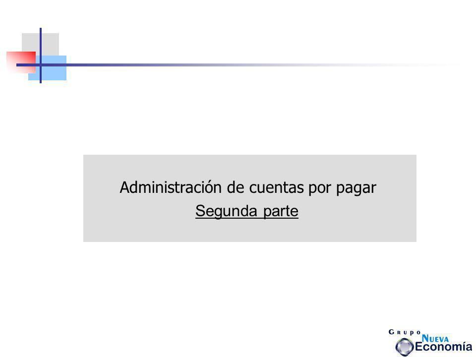 Administración de cuentas por pagar Segunda parte