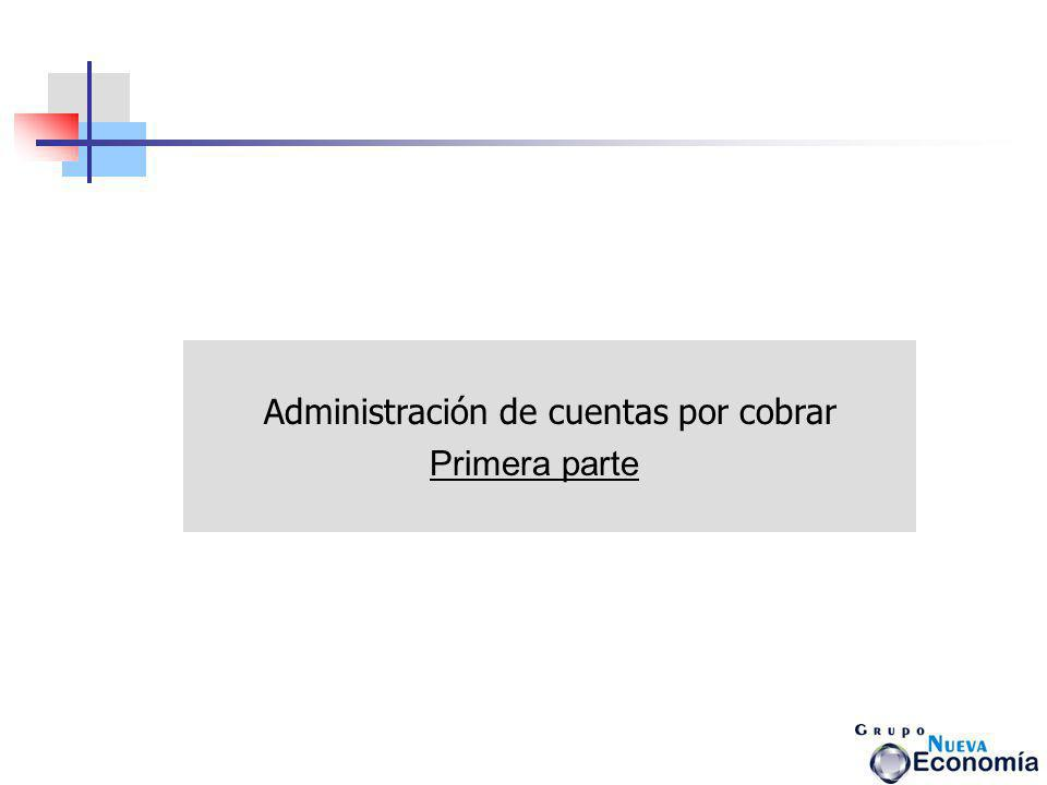 Administración de cuentas por cobrar Primera parte