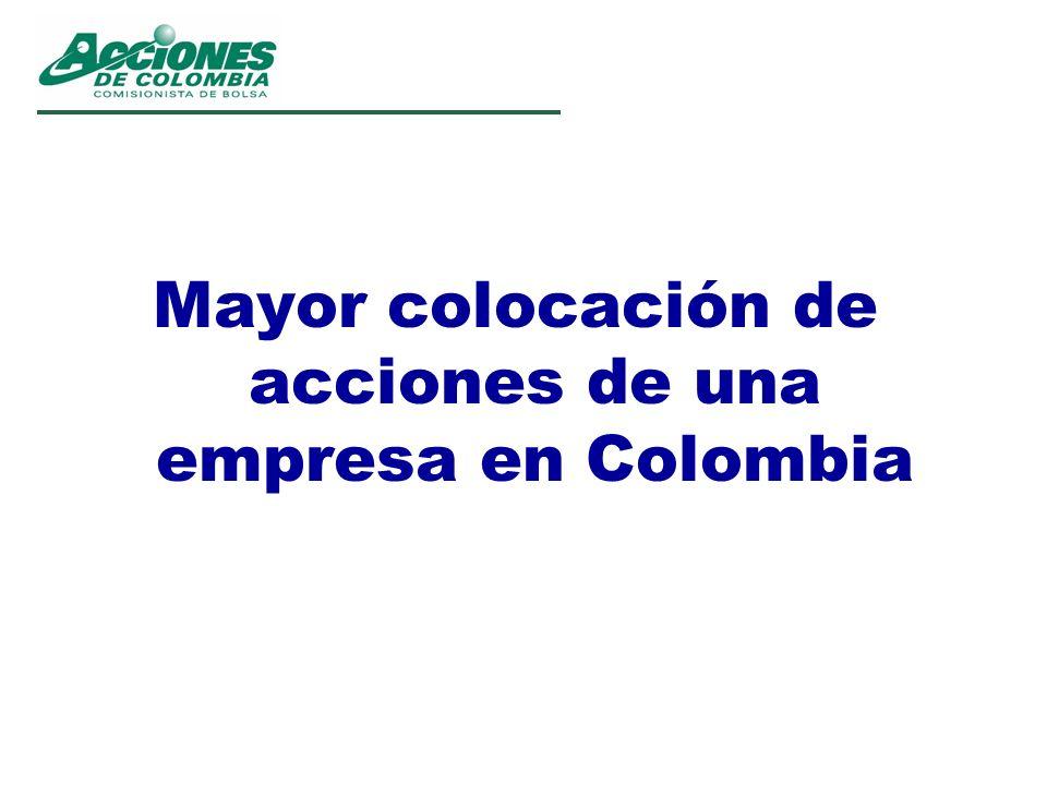 Mayor colocación de acciones de una empresa en Colombia