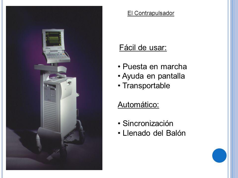 El Contrapulsador Fácil de usar: Puesta en marcha Ayuda en pantalla Transportable Automático: Sincronización Llenado del Balón