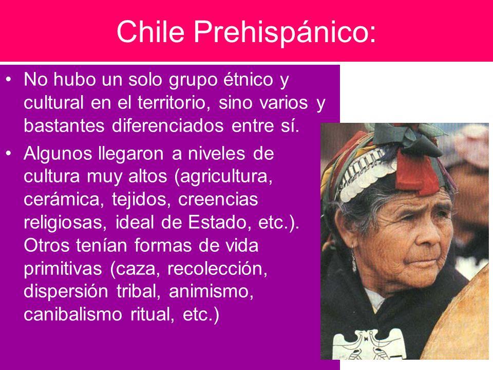 Chile Prehispánico: No hubo un solo grupo étnico y cultural en el territorio, sino varios y bastantes diferenciados entre sí. Algunos llegaron a nivel