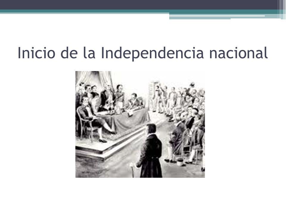 Inicio de la Independencia nacional