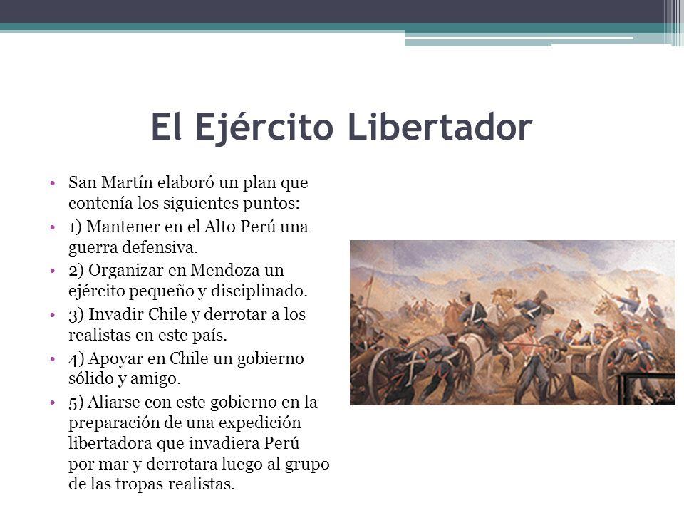 El Ejército Libertador San Martín elaboró un plan que contenía los siguientes puntos: 1) Mantener en el Alto Perú una guerra defensiva. 2) Organizar e