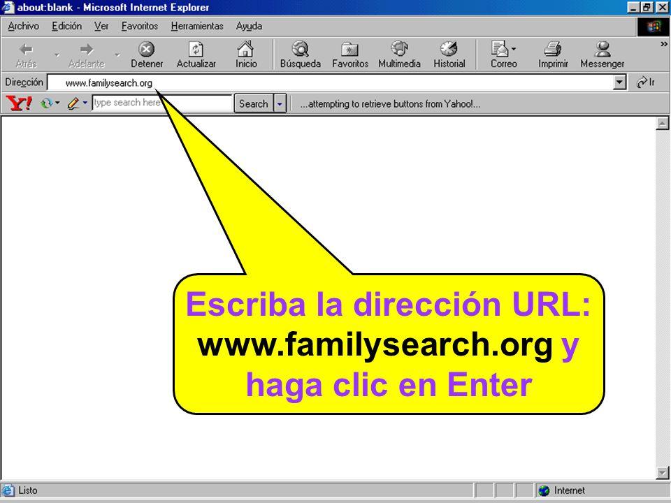 Escriba la dirección URL: www.familysearch.org y haga clic en Enter