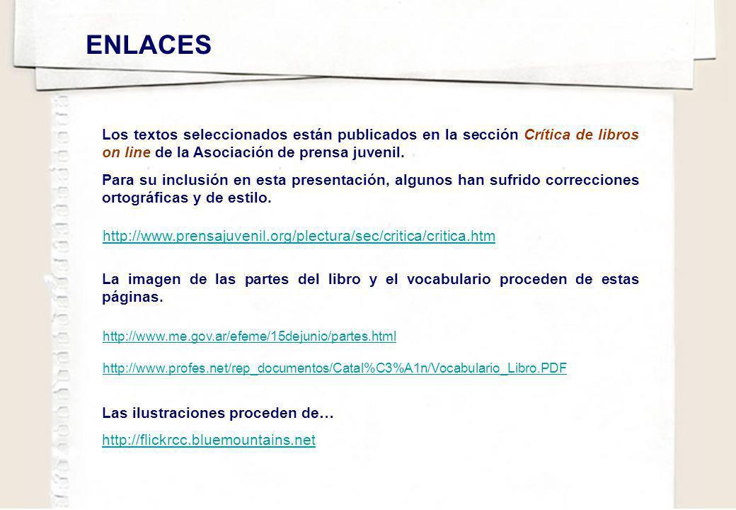 http://www.me.gov.ar/efeme/15dejunio/partes.html http://www.profes.net/rep_documentos/Catal%C3%A1n/Vocabulario_Libro.PDF ENLACES http://www.prensajuve