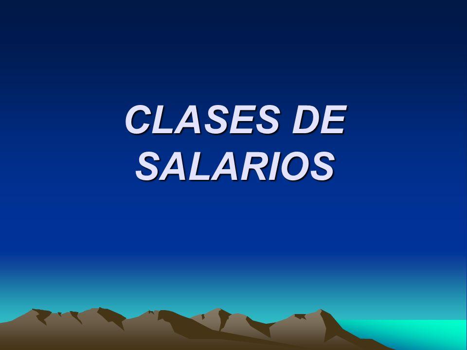 CLASES DE SALARIOS