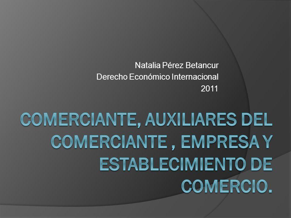 ESTABLECIMIENTO DE COMERCIO Conjunto de bienes organizados por el empresario para realizar los fines de la empresa.