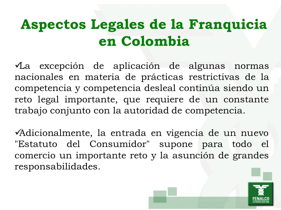 Aspectos Legales de la Franquicia en Colombia La excepción de aplicación de algunas normas nacionales en materia de prácticas restrictivas de la compe