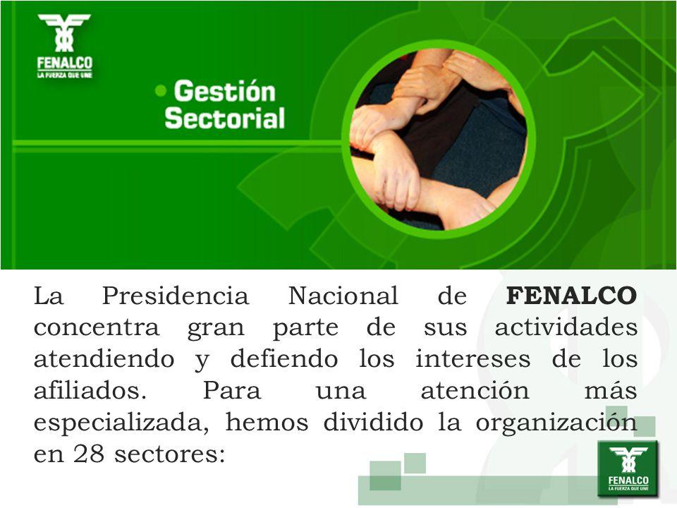 La Presidencia Nacional de FENALCO concentra gran parte de sus actividades atendiendo y defiendo los intereses de los afiliados. Para una atención más