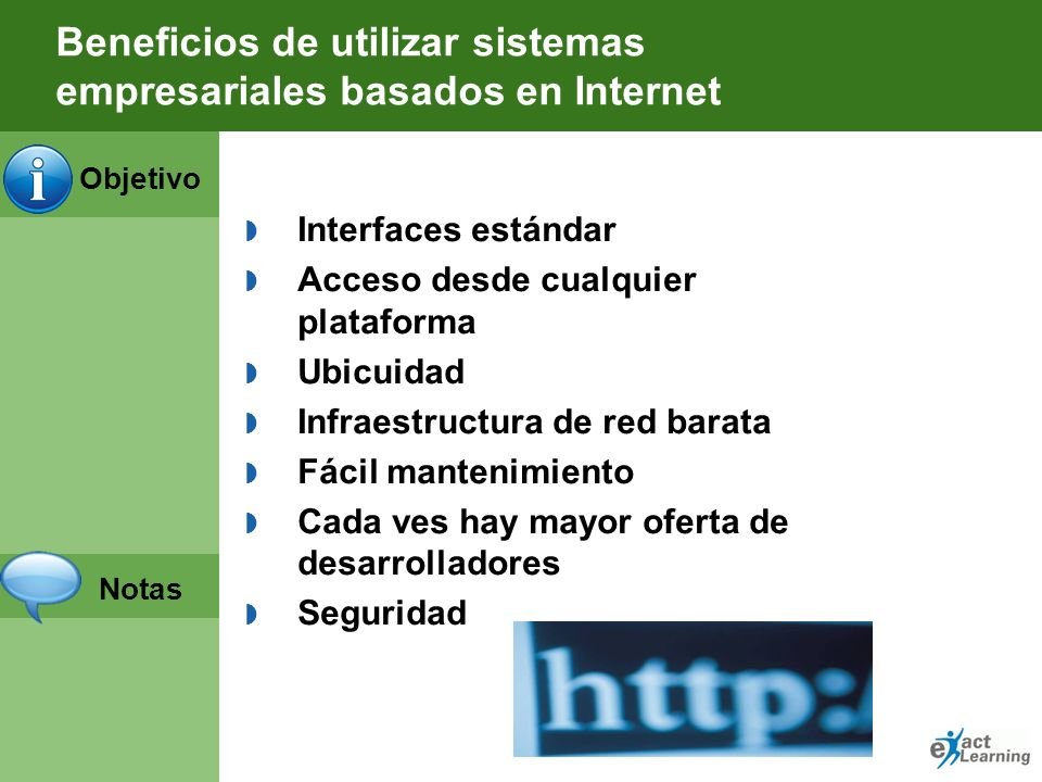 Objetivo Notas Oportunidades de negocio que aparecen con Internet Atención 7 X 24 Expansión de los mercados (Alcance Global) Rapidez Personalización V