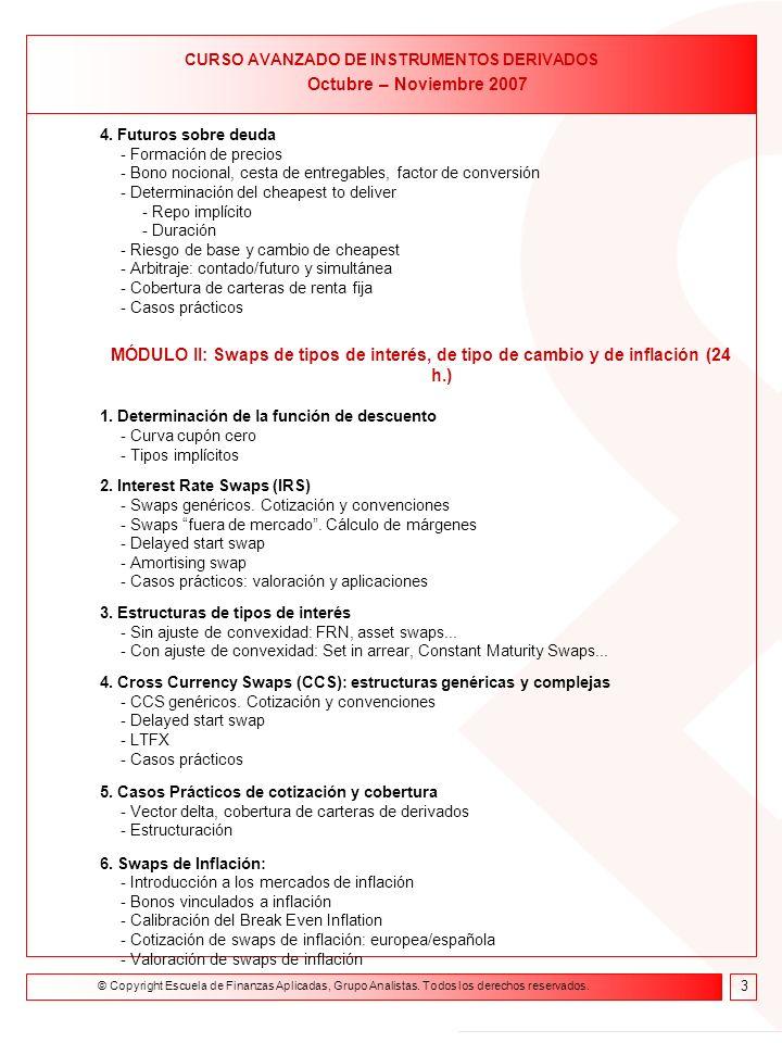 Formación on line Curso de Asesor Financiero 9 de febrero- 23 de abril de 2004 4.