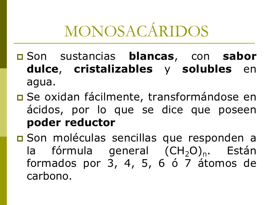 GLUCOSA Es un monosacárido de 6 carbonos que se utiliza para construir otras moléculas, como almidón, celulosa, lactosa o sacarosa.