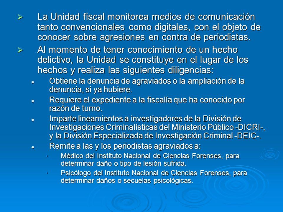 La Unidad fiscal monitorea medios de comunicación tanto convencionales como digitales, con el objeto de conocer sobre agresiones en contra de periodis