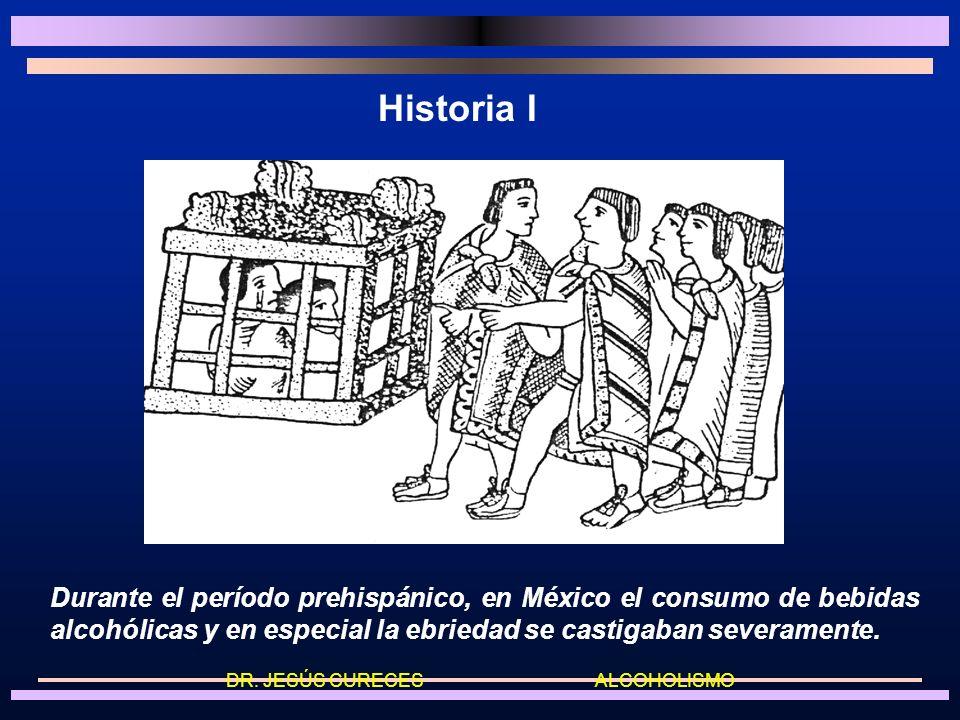 Historia I Durante el período prehispánico, en México el consumo de bebidas alcohólicas y en especial la ebriedad se castigaban severamente.