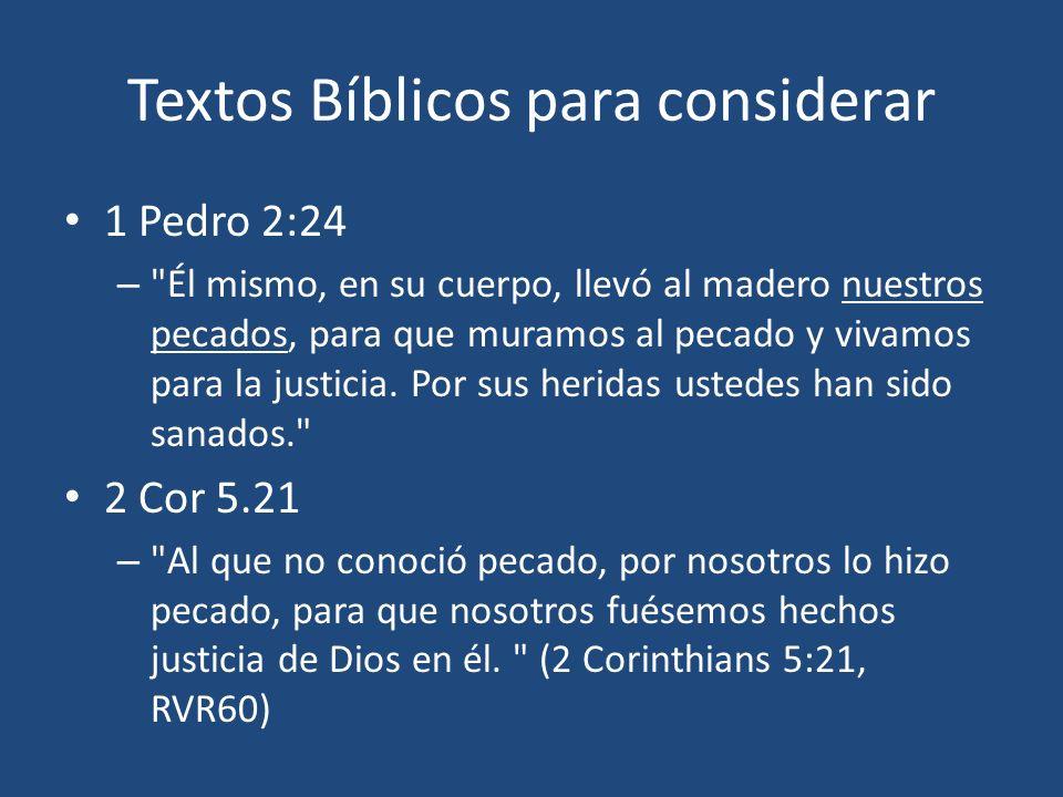 Textos Bíblicos para considerar 1 Pedro 2:24 –