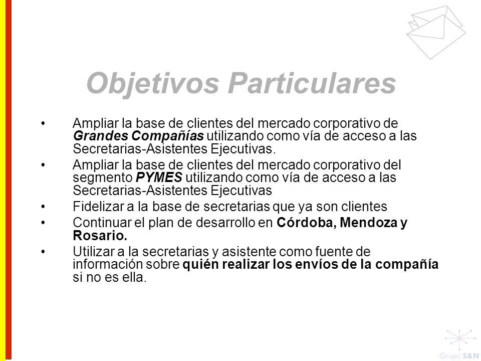 Ampliar la base de clientes del mercado corporativo de Grandes Compañías utilizando como vía de acceso a las Secretarias-Asistentes Ejecutivas. Amplia
