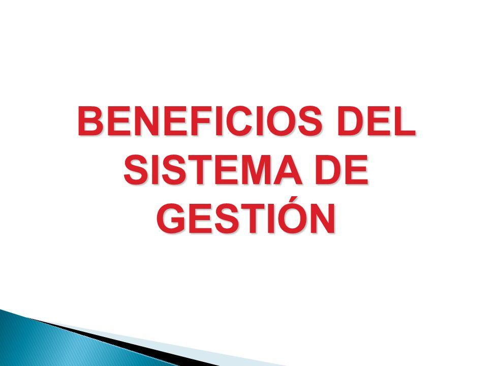 BENEFICIOS DEL SISTEMA DE GESTIÓN