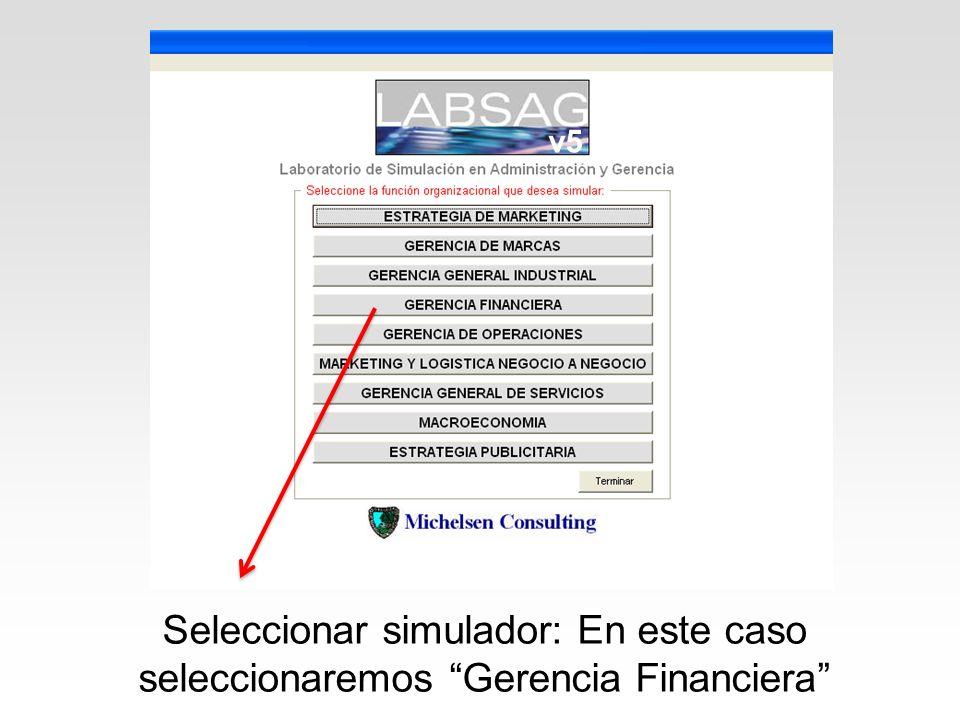 Seleccionar simulador: En este caso seleccionaremos Gerencia Financiera v5