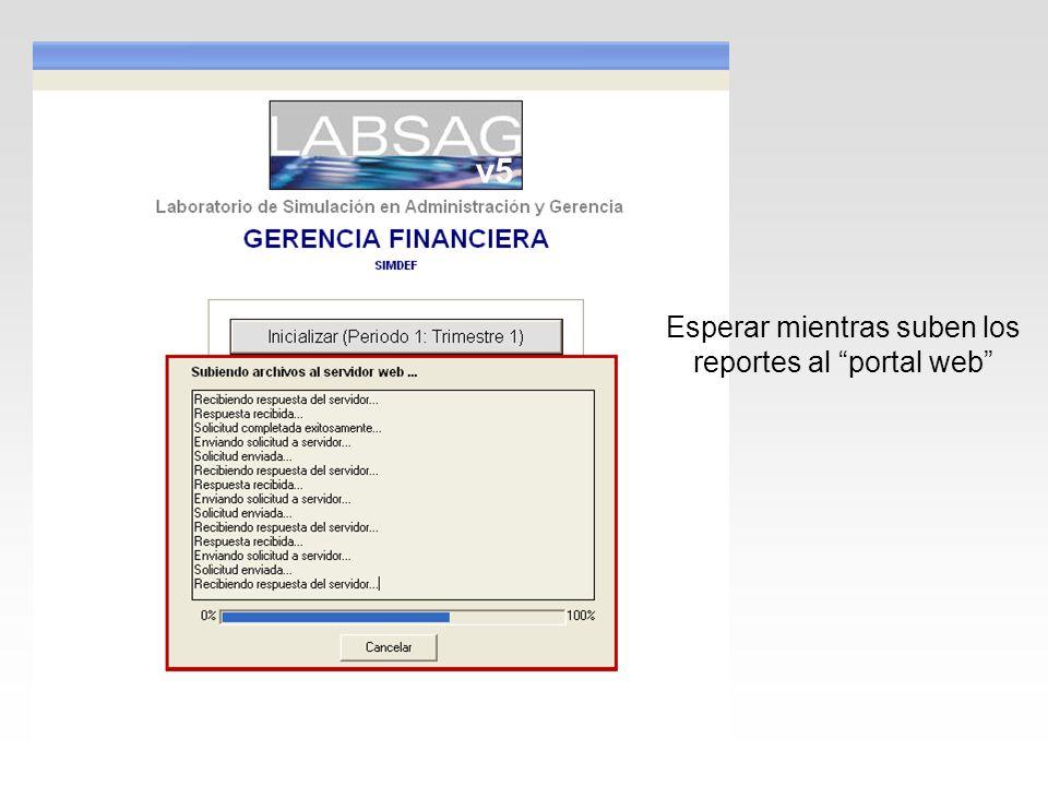 Esperar mientras suben los reportes al portal web v5