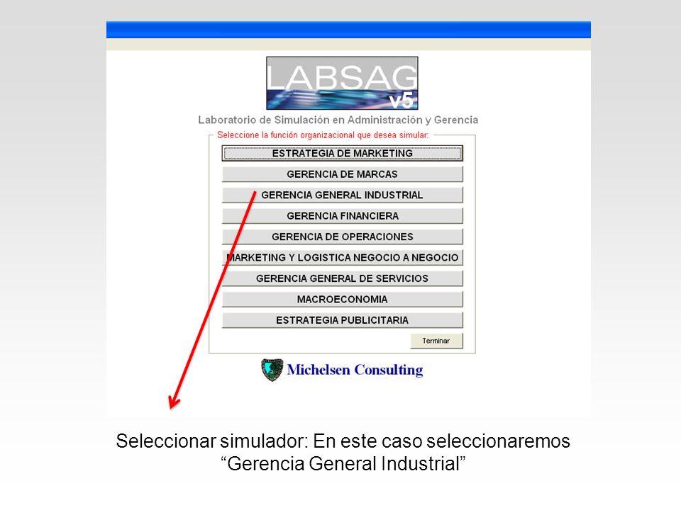 Seleccionar simulador: En este caso seleccionaremos Gerencia General Industrial v5