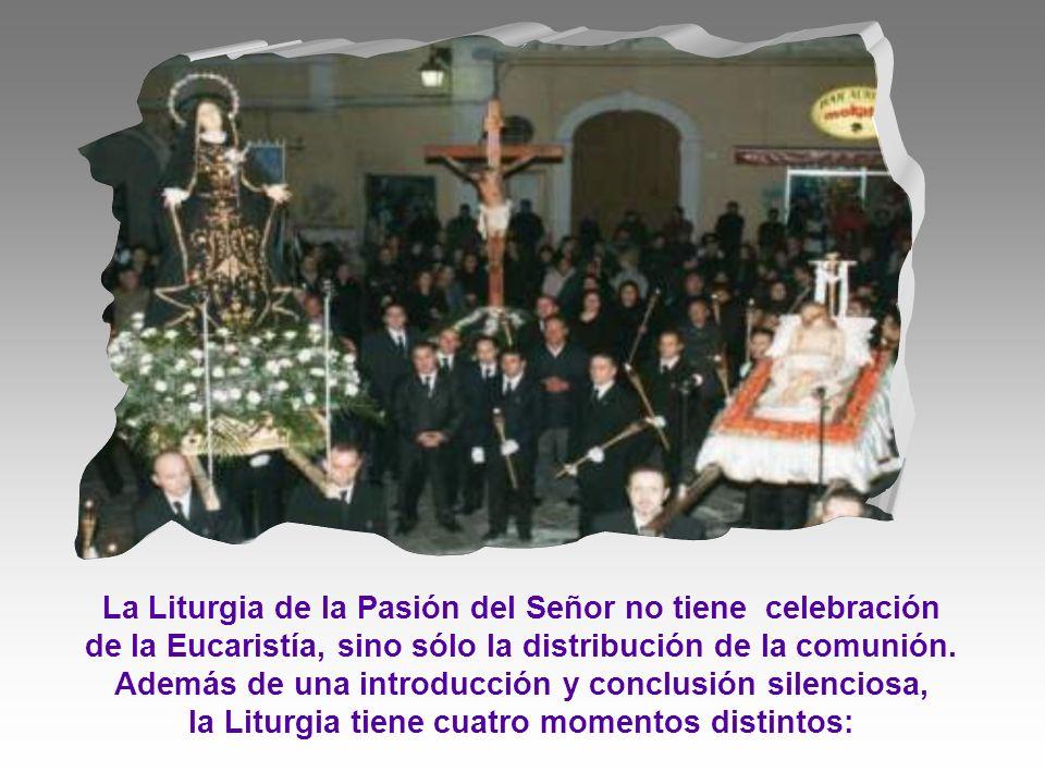 La Liturgia de la Pasión del Señor no tiene celebración de la Eucaristía, sino sólo la distribución de la comunión.