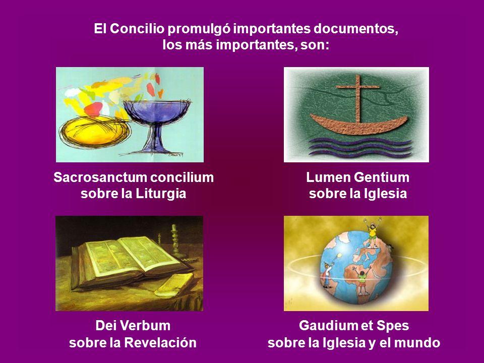 Lumen Gentium sobre la Iglesia Gaudium et Spes sobre la Iglesia y el mundo Sacrosanctum concilium sobre la Liturgia Dei Verbum sobre la Revelación El Concilio promulgó importantes documentos, los más importantes, son: