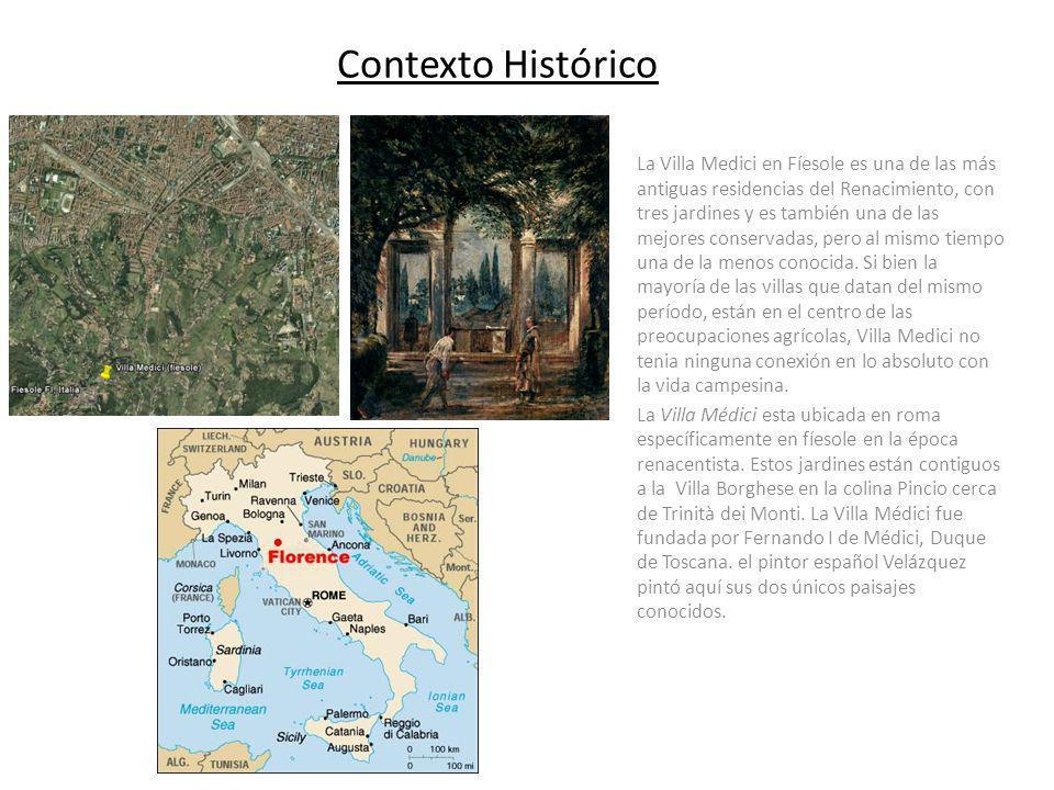 Contexto Histórico La Villa Medici en Fíesole es una de las más antiguas residencias del Renacimiento, con tres jardines y es también una de las mejor