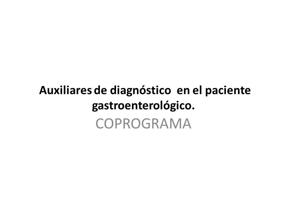 Auxiliares de diagnóstico en el paciente gastroenterológico. COPROGRAMA