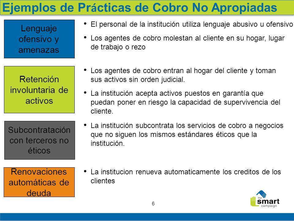7 Como afectan a clientes e instituciones las malas prácticas Prácticas no apropiadas de cobro Los clientes pierden confianza en la institución y corren la voz.