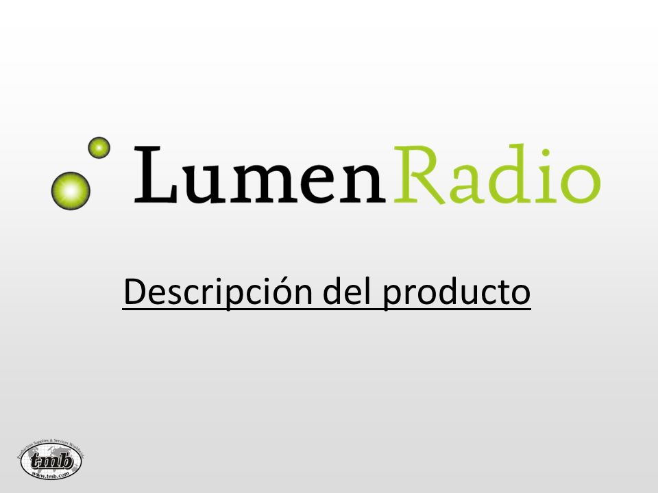 ¿Qué es LumenRadio.