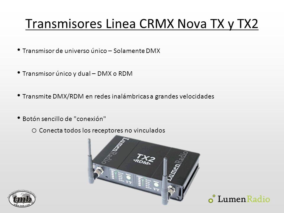 Receptor Línea CRMX Nova - RX Para interiores, receptor de universo único – DMX y RDM Recibe transmisiones y salidas de un universo de DMX de 5 pines El botón de Conexión desconecta el receptor del transmisor
