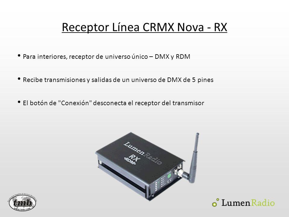 Receptor Línea CRMX Nova - RX Para interiores, receptor de universo único – DMX y RDM Recibe transmisiones y salidas de un universo de DMX de 5 pines