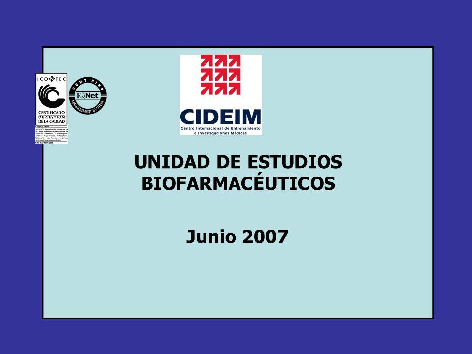 UNIDAD DE ESTUDIOS BIOFARMACÉUTICOS Junio 2007