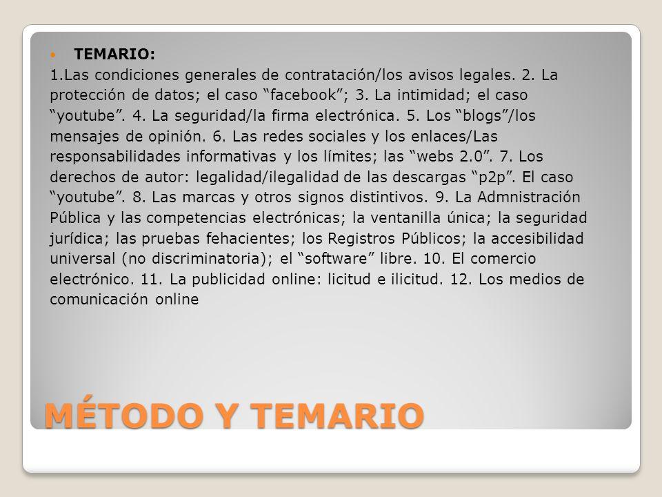 MÉTODO Y TEMARIO TEMARIO: 1.Las condiciones generales de contratación/los avisos legales.