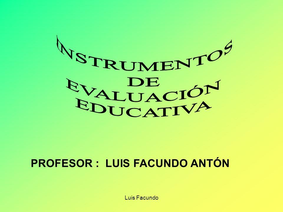 Luis Facundo PERMITEN VERIFICAR EL NIVEL DE SISTEMATIZACIÓN Y ORGANIZACIÓN DE LOS CONCEPTOS E IDEAS SOBRE UN TEMA DETERMINADO.