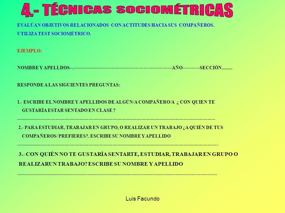 Luis Facundo BUENO 3210123 MALO HOSTIL 3 2 10123 CORDI AL ALEGRE 3210123 TRISTE INJUSTO 3210123 JUSTO SIMPÁTI CO 32 10 123 ANTIP ÁTICO INSTRUCCIONES: